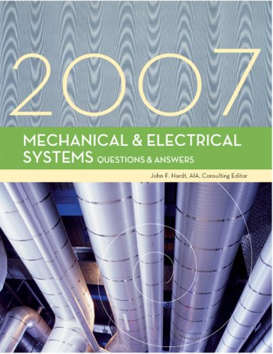 Mechanical & Electrical Systems Questions & Answers: John F. Hardt
