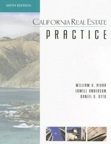 California Real Estate Practice, Sixth Edition: Anderson, Lowell; Otto, Daniel; Pivar, William H.