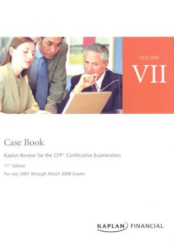CFP Live Review Vol 7: Case Book 11E (Kaplan Review for the CFP Certification Examination): ...