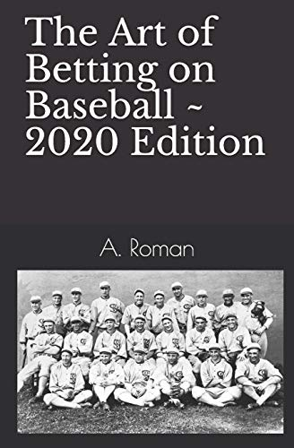 9781419601347: The Art of Betting on Baseball