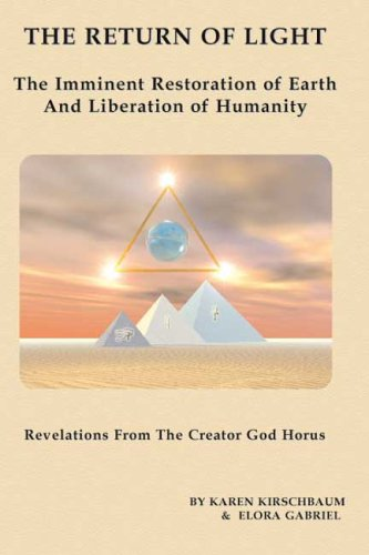 The Return of Light: The Imminent Restoration: Gabriel, Revelations from