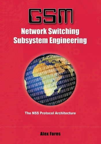 9781419601736: GSM-Network Switching Subsystem Engineering: The NSS protocol architecture