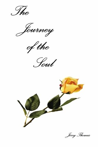 The Journey Of The Soul (1419602284) by Jerry Thomas