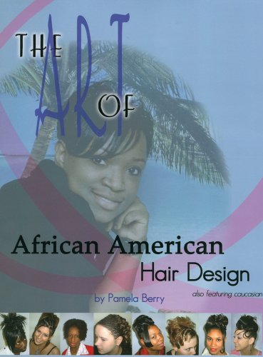 9781419604065: The Art of African American Hair Design