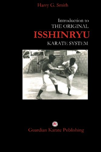 9781419604874: Introduction to The Original Isshinryu Karate System