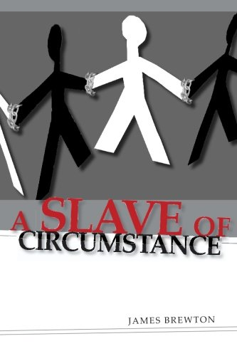 9781419605437: A Slave of Circumstance