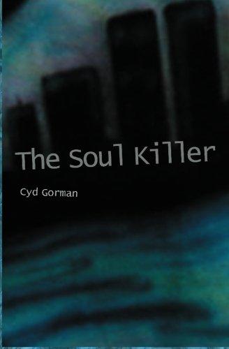 The Soul Killer: Cyd Gorman