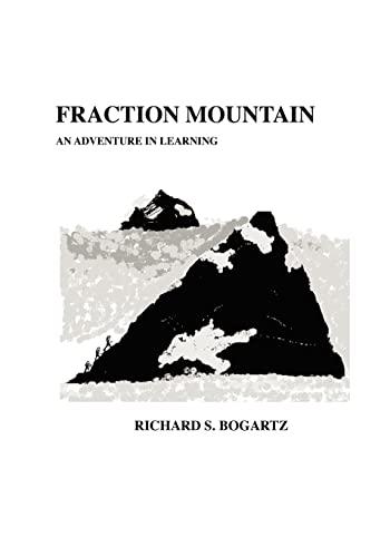 Fraction Mountain - Bogartz, Richard S.