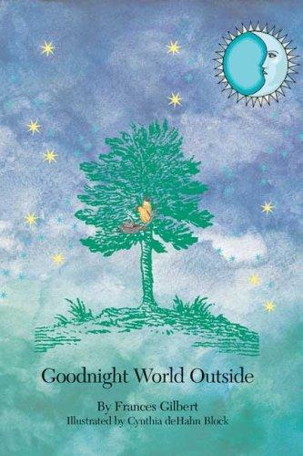 9781419606731: Goodnight World Outside