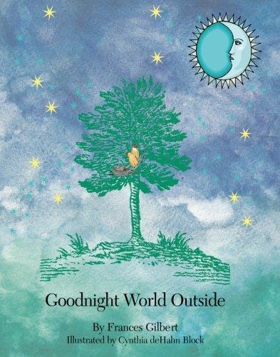 9781419606939: Goodnight World Outside