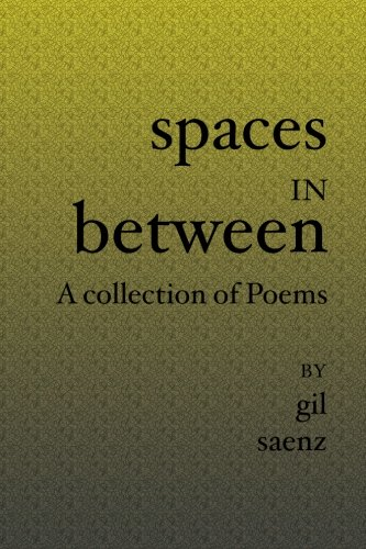 9781419607493: Spaces In Between: A collection of Poems