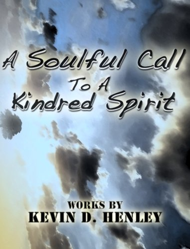 9781419608537: A Soulful Call To A Kindred Spirit
