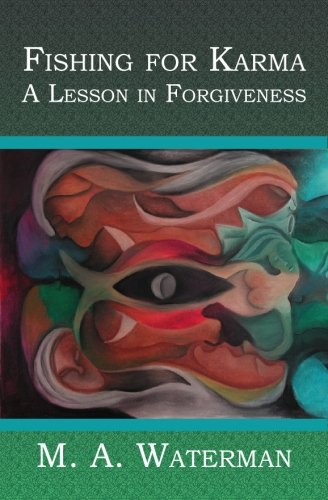 9781419609282: Fishing for Karma: A Lesson in Forgiveness
