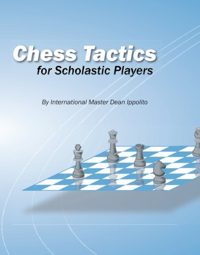 9781419611391: Chess Tactics For Scholastic Players