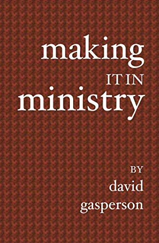 9781419611735: Making It In Ministry