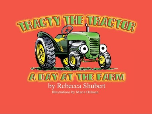 9781419613319: Tracty, The Tractor: A Day at the Farm