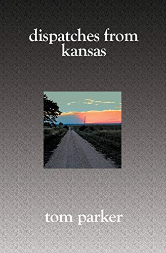 9781419613685: Dispatches from Kansas