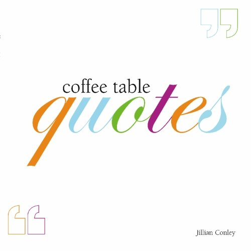 9781419613876: Coffee Table Quotes