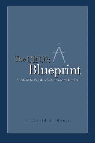 9781419616105: The CEO's Blueprint: 10 Steps to Constructing Company Culture