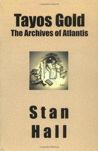 9781419616389: Tayos Gold: The Archives of Atlantis