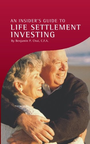 9781419616730: An Insider's Guide to Life Settlement Investing