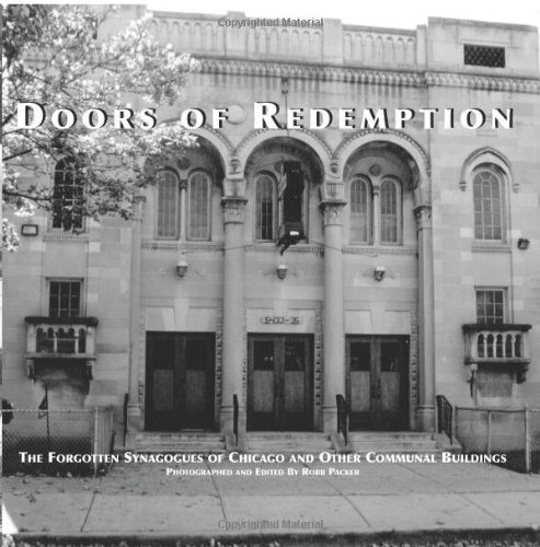 9781419617232: Doors of Redemption: The Forgotten Synagogues of Chicago