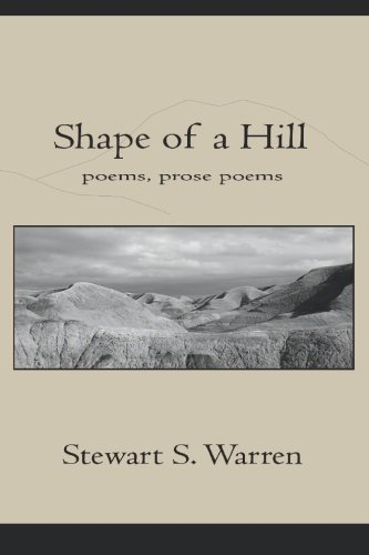 Shape of a Hill Poems, prose poems