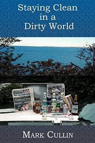 9781419618161: Staying Clean In A Dirty World