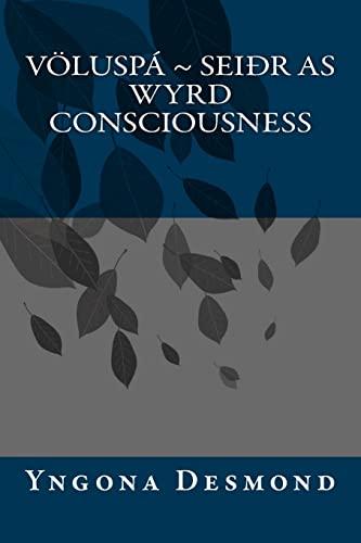 9781419618413: Voluspa: Seidhr as Wyrd Consciousness