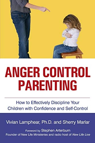 9781419618888: Anger Control Parenting: How to Effectively Discipline Your Children with Confidence and Self-Control