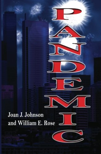 Pandemic: Joan J. Johnson and William E. Rose