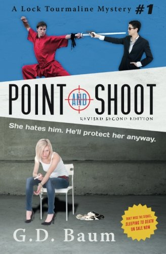 Point and Shoot:: G. D. Baum