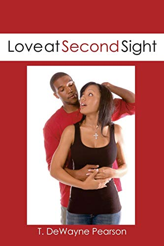 Love at Second Sight: Pearson, T. DeWayne