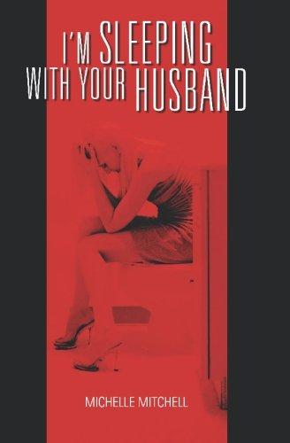 9781419620775: I'm Sleeping with your Husband
