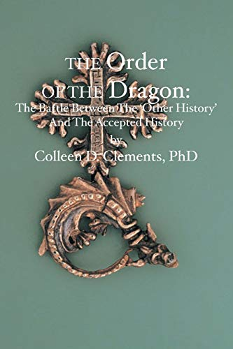 9781419623806: The Order of the Dragon:: The Battle Between the