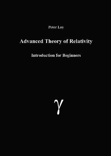 9781419624209: Advanced Theory of Relativity
