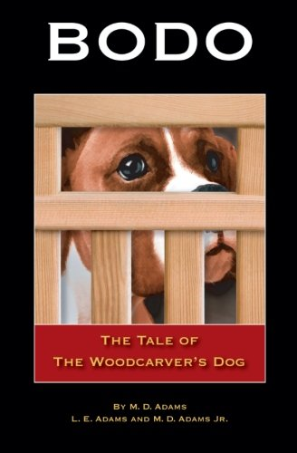 9781419624537: Bodo: The Tale of The Woodcarver's Dog