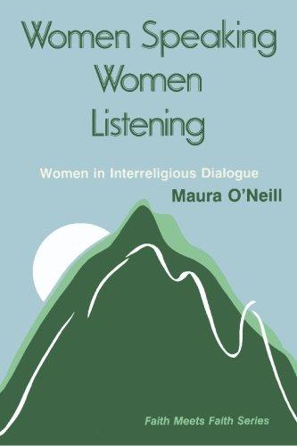 9781419624933: Women Speaking, Women Listening: Women in Interreligious Dialogue