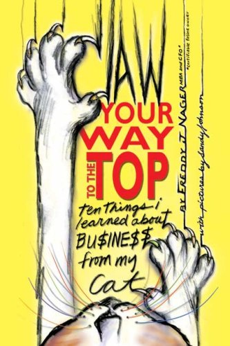 9781419625800: Claw Your Way to the Top: Ten Things I Learned About Business From My Cat
