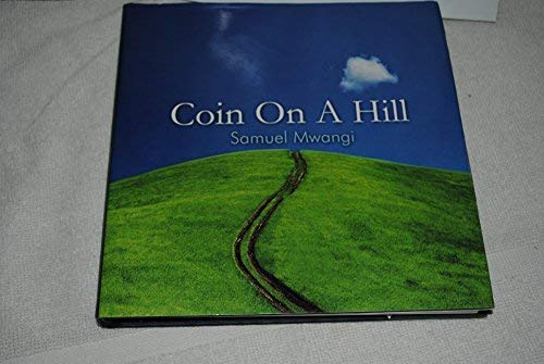 9781419625893: Coin On A Hill