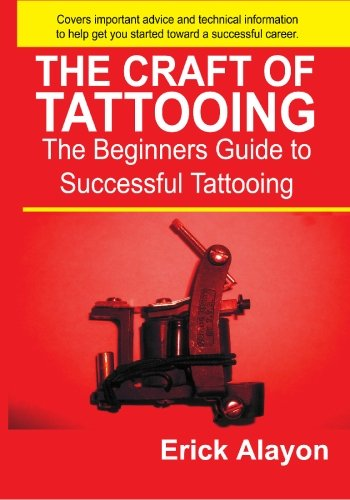 9781419625916: The Craft of Tattooing