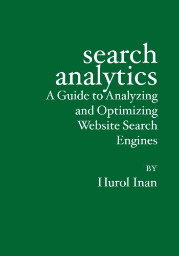 9781419626098: Search Analytics: A Guide to Analyzing and Optimizing Website Search Engines