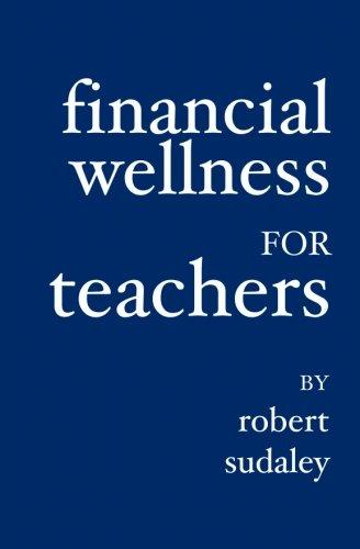9781419626111: Financial Wellness for Teachers