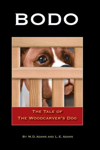 9781419626661: Bodo: The Tale of The Woodcarver's Dog