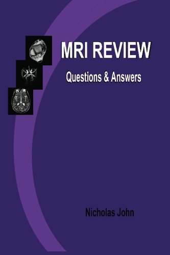 MRI Review: Questions and Answers: Hodrosky, Nicholas