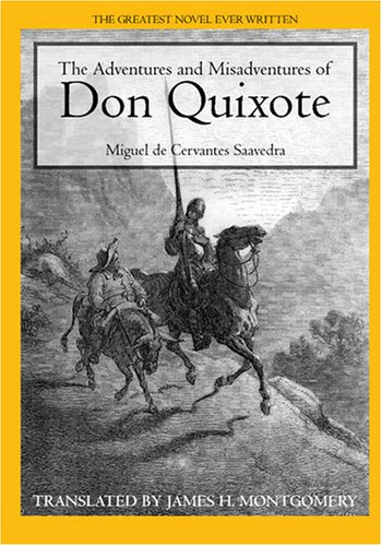 an analysis of the novel the adventures of don quixote by miguel cervantes Essays and criticism on miguel de cervantes' don quixote de la mancha (novel) 1949 adventures of don quixote bleznick provides an analysis of don quixote.
