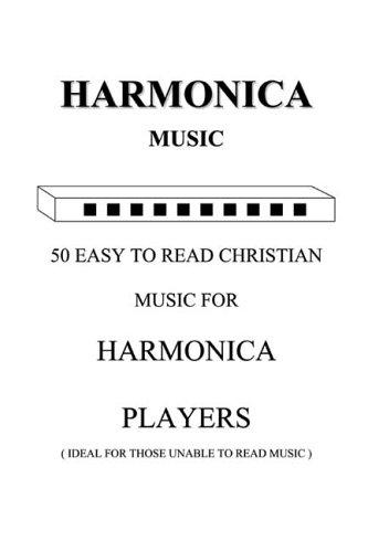 9781419627385: Harmonica Music 50 Easy to Read Christian Music For Harmonica Players