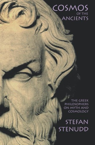 9781419627736: Cosmos of the Ancients: The Greek Philosophers on Myth and Cosmology