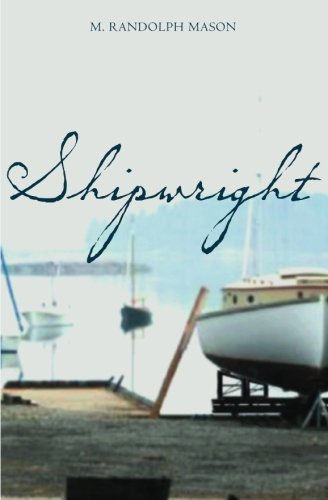 9781419628689: Shipwright