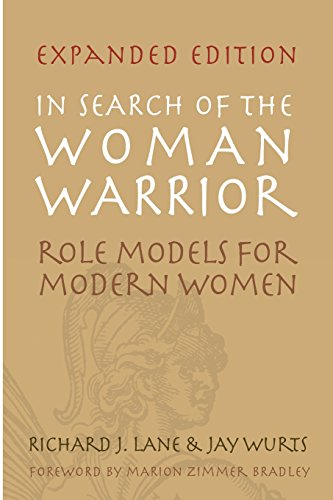 9781419628771: In Search of The Woman Warrior: Role Models For Modern Women: Expanded Edition